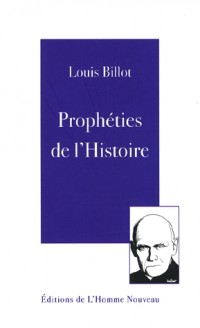 Prophéties de l'Histoire