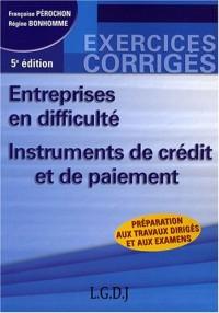 Entreprises en difficulté : Instruments de crédit et de paiement
