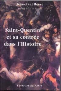Saint-Quentin et sa contrée dans l'histoire