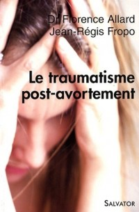 Le traumatisme post-avortement