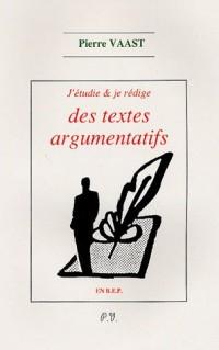 J'étudie et je rédige des textes argumentatifs en BEP.