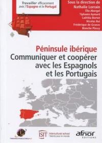 Péninsule ibérique: Communiquer et coopérer avec les Espagnols et les Portugais