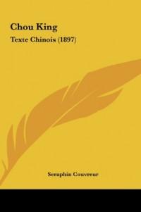Chou King: Texte Chinois (1897)