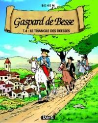 Gaspard de Besse T 4 : le Triangle des Deesses