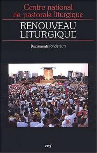 Renouveau liturgique : Documents fondateurs