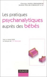 Les pratiques psychanalytiques auprès des bébés