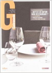 Les cahiers de la gastronomie n°1 : Qu'est-ce qu'un bon restaurant