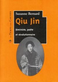 Qiu Jin, féministe, poète et révolutionnaire