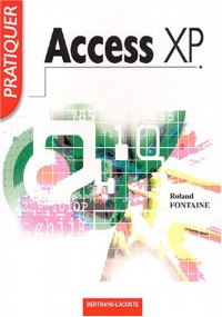Pratiquer Access XP (2002) sous windows