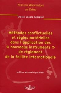 Méthodes conflictuelles et règles matérielles dans l'application des