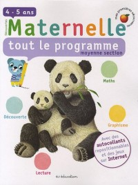 Maternelle, tout le programme, moyenne section : 4-5 Ans