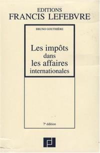 Les impôts dans les affaires internationales : Trente études pratiques