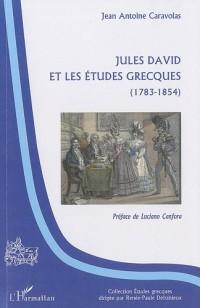 Jules David et les études grecques : (1783-1854)