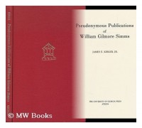 Pseudonymous Publications of William Gilmore Simms