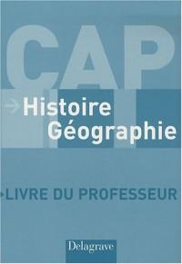 Histoire-Géographie CAP : Livre du professeur