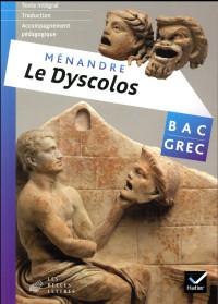 oeuvre complète Grec Tle éd. 2017 Ménandre, Le Dyscolos - Livre de l'élève