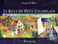 Le Rêve du Petit-Champlain