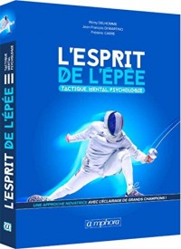 Esprit de l'Epee - Tactique, Mental, Psychologie