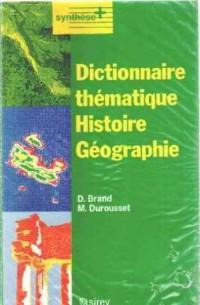 Dictionnaire thématique : histoire, géographie