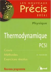 Thermodynamique PCSI : Cours Méthodes Exercices résolus