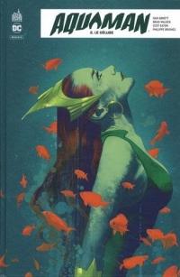 Aquaman Rebirth, Tome 2 : Le déluge