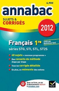 Annabac 12 Corr Français 1re Stg Sti Stl Sms Corriges
