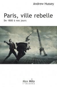 Paris, ville rebelle