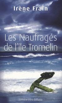Les Naufrages de l'Ile de Tromelin