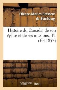 Histoire du Canada  T1  ed 1852