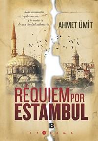 Requiem por Estambul/ Requiem for Istanbul