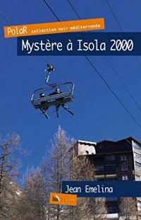 Mystère à Isola 2000