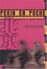 Pékin en poche : Les meilleures adresses de la capitale chinoise