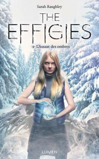 The Effigies - tome 2 L'Assaut des ombres (02)