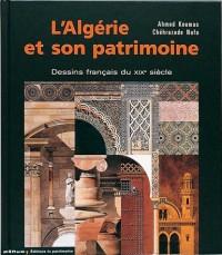 L'Algérie et son patrimoine : Dessins français du XIXe siècle