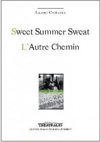 Sweat summer sweat suivi de l'autre chemin