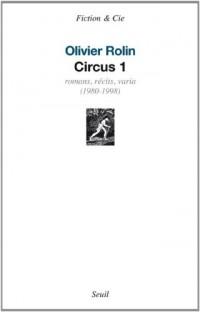 Oeuvres complètes : Volume 1, Romans, récits, varia