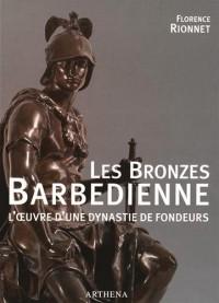 LES BRONZES BARBEDIENNE - L'oeuvre d'une dynastie des fondeurs