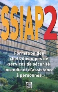 SSIAP 2 : Chef d'équipe de service de sécurité incendie, Formation