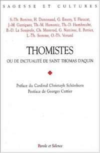 Thomistes ou de l'actualité de Saint Thomas d'Aquin