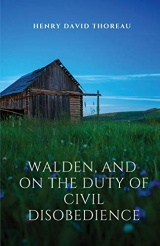 Walden, and On The Duty Of Civil Disobedience: Walden is a reflection upon simple living in natural surroundings. On The Duty Of Civil Disobedience is ... not permit governments to overrule or atrophy