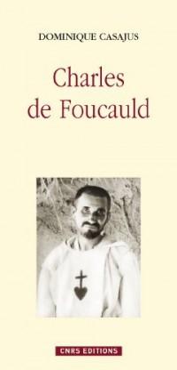 Charles de Foucauld : Moine et savant
