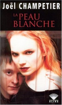 La Peau Blanche (Grand Format)