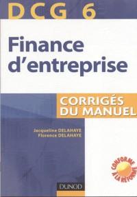 Finance d'entreprise DCG 6 : Corrigés du manuel