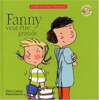 Fanny veut être grande