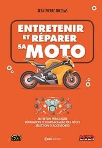 Entretenir et Reparer Sa Moto