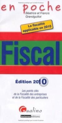 Fiscal 2010 : Les points clés de la fiscalité des entreprises et de la fiscalité des particuliers