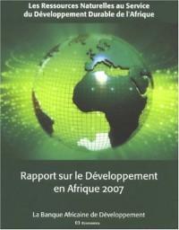 Rapport sur le développement en Afrique 2007 : les ressources naturelles au service du développement durable en Afrique
