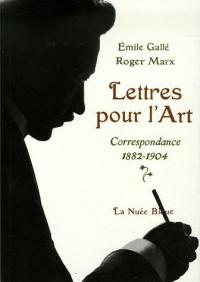 Lettres pour l'Art : Correspondance 1882-1904