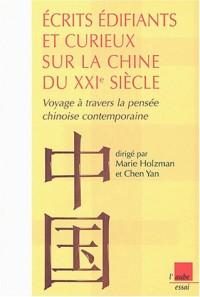 Ecrits édifiants et curieux sur la Chine du XXIe siècle