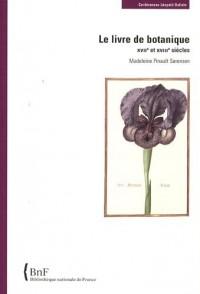 Le livre de botanique : XVIIe et XVIIIe siècles